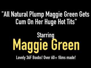 All Natural Plump Maggie Green gets Cum on Her Huge Hot